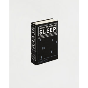 Phaidon Where Architects Sleep